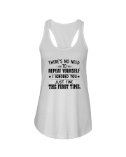 There's No Need To Repeat Yourself I Shirt Ladies Flowy Tank thumbnail