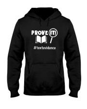 Prove It Textevidence Shirt Hooded Sweatshirt thumbnail