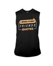 I Speak Fluent Friends Quotes Shirt Sleeveless Tee thumbnail