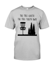 The Three Giveth The Tree Taketh Away Shirt Classic T-Shirt tile