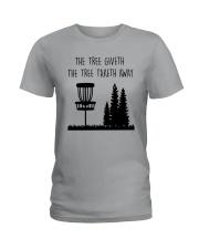 The Three Giveth The Tree Taketh Away Shirt Ladies T-Shirt thumbnail