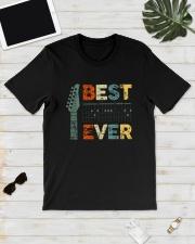 Guitar Best Dad Ever Shirt Classic T-Shirt lifestyle-mens-crewneck-front-17