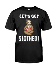 Sloth Drunken Let's Get Slothed Shirt Classic T-Shirt front