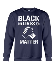 Jay White Black Lives Matter Shirt Crewneck Sweatshirt thumbnail