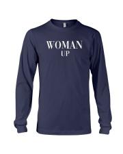 Woman Up Shirt Long Sleeve Tee thumbnail