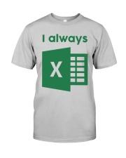 Jacqui Collins I Always Excel Shirt Classic T-Shirt tile