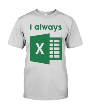 Jacqui Collins I Always Excel Shirt Premium Fit Mens Tee thumbnail
