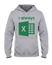 Jacqui Collins I Always Excel Shirt Hooded Sweatshirt thumbnail
