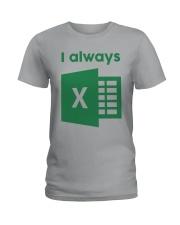 Jacqui Collins I Always Excel Shirt Ladies T-Shirt thumbnail