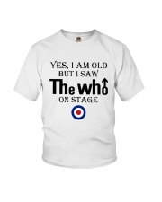 Yes I Am Old But I Saw The Who On Stage Shirt Youth T-Shirt thumbnail