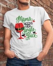 Mama Needs Her Jingle Juice Shirt Classic T-Shirt apparel-classic-tshirt-lifestyle-26