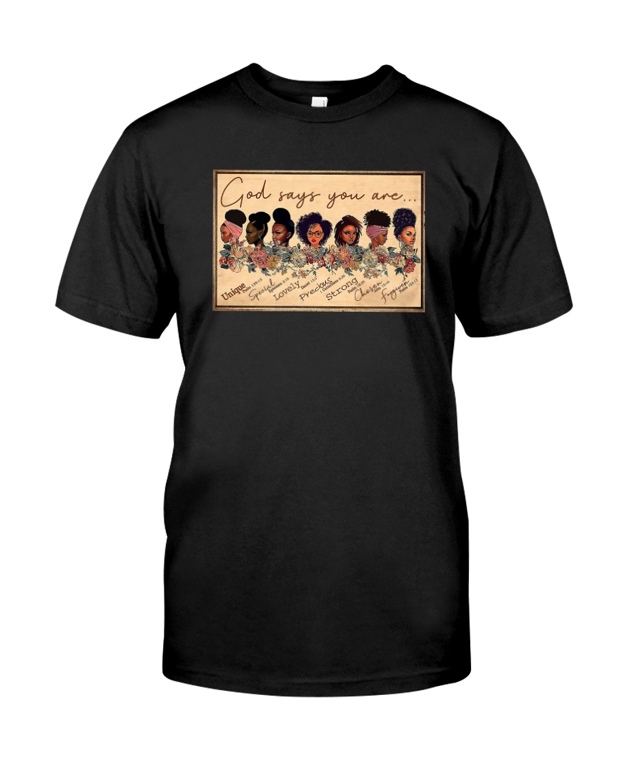 Horizontal Poster God Says You Are Shirt Classic T-Shirt