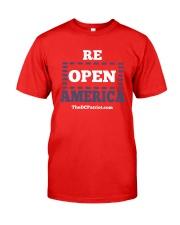Re Open America Shirt Classic T-Shirt front