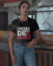I Would Die For John B Shirt Classic T-Shirt apparel-classic-tshirt-lifestyle-05