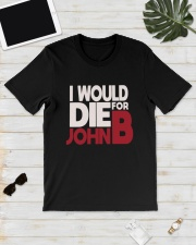 I Would Die For John B Shirt Classic T-Shirt lifestyle-mens-crewneck-front-17