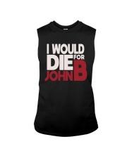 I Would Die For John B Shirt Sleeveless Tee thumbnail