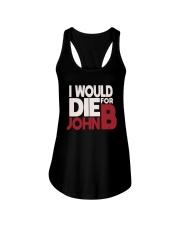 I Would Die For John B Shirt Ladies Flowy Tank thumbnail