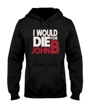 I Would Die For John B Shirt Hooded Sweatshirt thumbnail