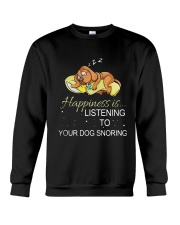Happiness Is Listening To Your Dog Snoring Shirt Crewneck Sweatshirt thumbnail