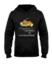 Happiness Is Listening To Your Dog Snoring Shirt Hooded Sweatshirt thumbnail