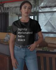 Lightly Melanated Hella Black Shirt Classic T-Shirt apparel-classic-tshirt-lifestyle-05