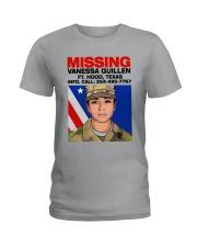 Missing Vanessa Guillen Ft Hood Texas Shirt Ladies T-Shirt thumbnail