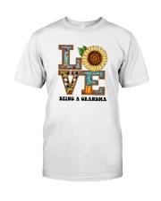 Sunflower Love Being A Grandma Shirt Classic T-Shirt front