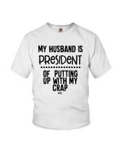 My Husband Is President Of Putting Up Shirt Youth T-Shirt thumbnail