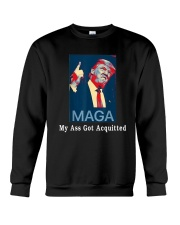 Trump Maga My Ass Got Acquitted Shirt Crewneck Sweatshirt tile