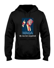 Trump Maga My Ass Got Acquitted Shirt Hooded Sweatshirt tile