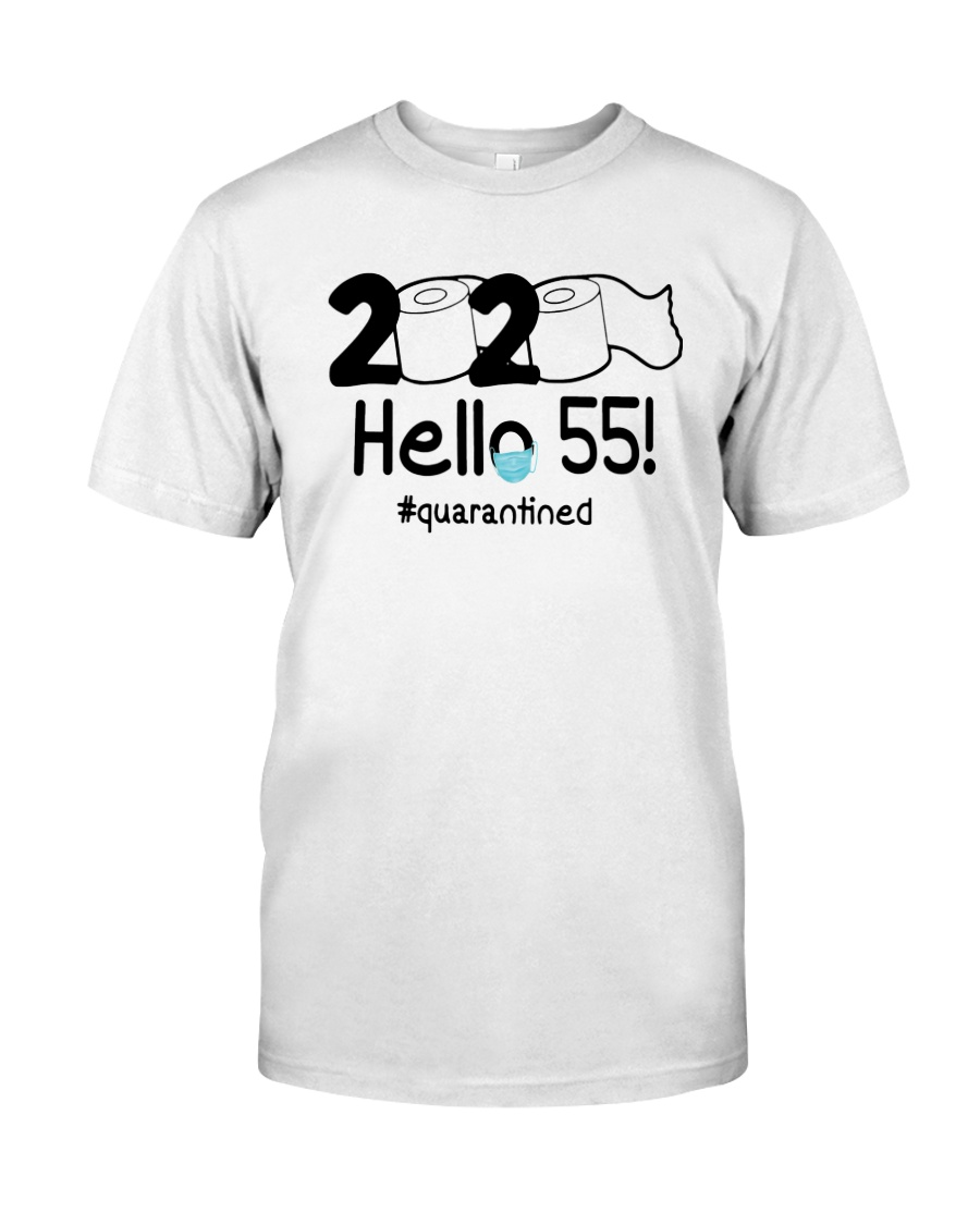 2020 Hello 55 Quarantined Shirt Classic T-Shirt
