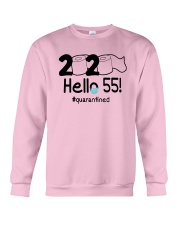 2020 Hello 55 Quarantined Shirt Crewneck Sweatshirt thumbnail