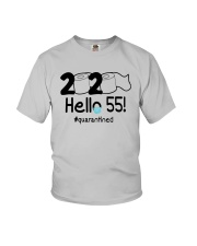 2020 Hello 55 Quarantined Shirt Youth T-Shirt thumbnail