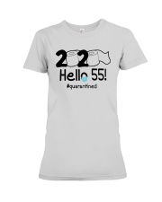 2020 Hello 55 Quarantined Shirt Premium Fit Ladies Tee thumbnail