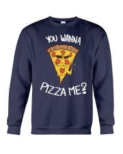 Wanna Pizza Me Shirt Crewneck Sweatshirt thumbnail