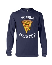 Wanna Pizza Me Shirt Long Sleeve Tee thumbnail