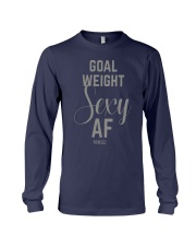 Goal Weight Sexy Af Shirt Long Sleeve Tee thumbnail