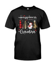 Christmas Happiness Is Being A Grandma Shirt Classic T-Shirt front