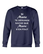 Si Marie Te Dérange Sache Que Marie S'en Shirt Crewneck Sweatshirt thumbnail