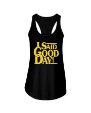 I Said Good Day Shirt Ladies Flowy Tank thumbnail