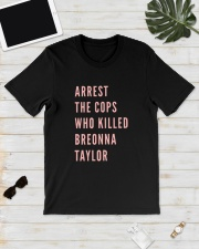 Arrest The Cops That Killed Breonna Shirt Classic T-Shirt lifestyle-mens-crewneck-front-17