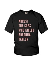 Arrest The Cops That Killed Breonna Shirt Youth T-Shirt thumbnail