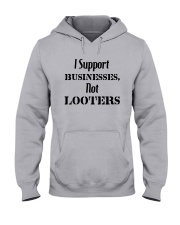 I Support Businesses Not Looters Shirt Hooded Sweatshirt thumbnail