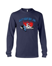 Quit Your Day Job Shirt Long Sleeve Tee tile