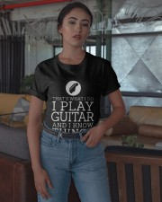 That's What I Do I Play Guitar And I Know Shirt Classic T-Shirt apparel-classic-tshirt-lifestyle-05