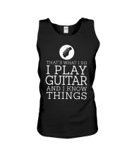 That's What I Do I Play Guitar And I Know Shirt Unisex Tank thumbnail