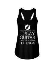 That's What I Do I Play Guitar And I Know Shirt Ladies Flowy Tank thumbnail