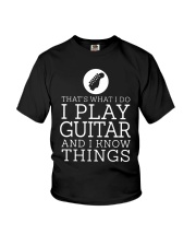 That's What I Do I Play Guitar And I Know Shirt Youth T-Shirt thumbnail