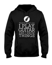 That's What I Do I Play Guitar And I Know Shirt Hooded Sweatshirt thumbnail