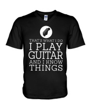 That's What I Do I Play Guitar And I Know Shirt V-Neck T-Shirt thumbnail